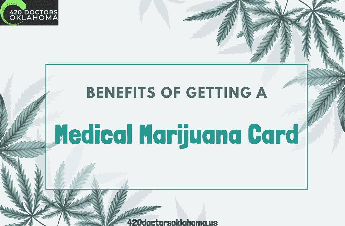 Benefits of Getting a Medical Marijuana Card in Oklahoma