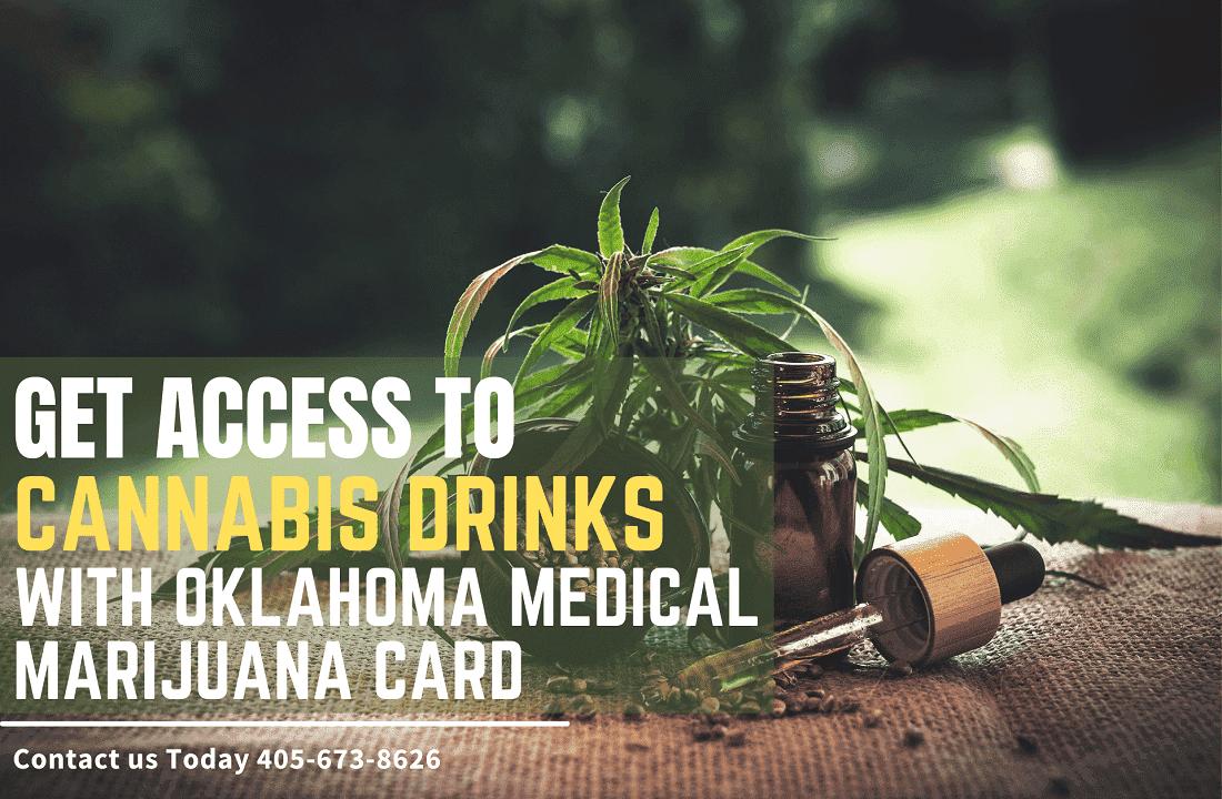 Drink Your THC With An Oklahoma Medical Marijuana Card