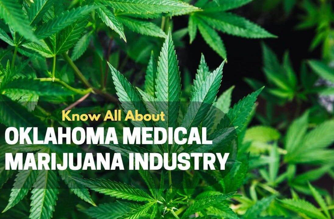 Oklahoma's Medical Marijuana Industry