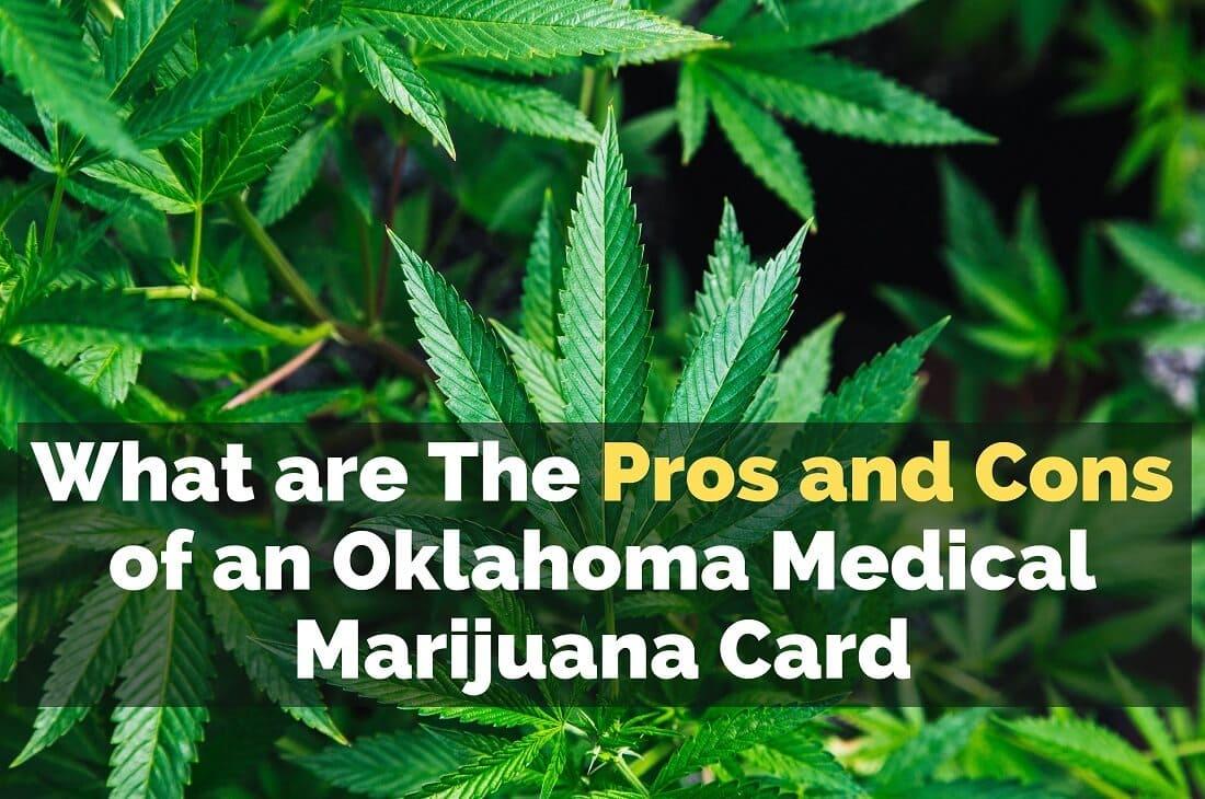 Pros and Cons of an Oklahoma Medical Marijuana Card
